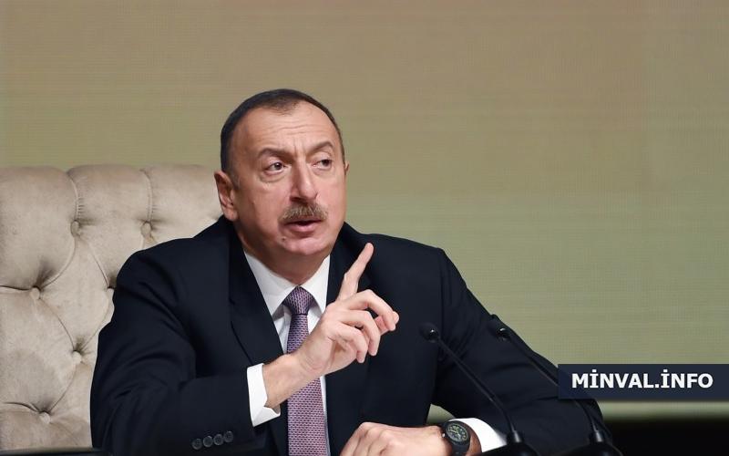 """""""Otursun yerində, yoxsa, axırı pis olar"""" - Prezident İlham Əliyevdən xəbərdarlıq"""